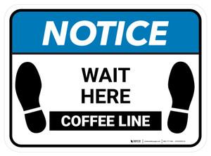 Notice: Wait Here - Coffee Line Rectangle - Floor Sign