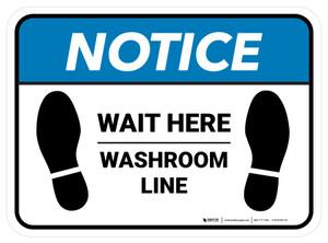 Notice: Wait Here - Washroom Line Rectangle - Floor Sign
