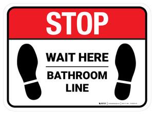 Stop Wait Here - Bathroom Line Rectangle - Floor Sign