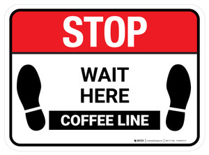 Stop Wait Here - Coffee Line Rectangle - Floor Sign