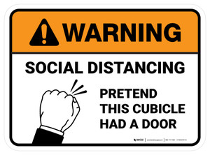 Warning: Social Distancing: Pretend This Cubicle Had A Door Rectangle - Floor Sign