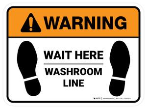 Warning: Wait Here - Washroom Line Rectangle - Floor Sign