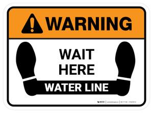 Warning: Wait Here - Water Line Rectangle - Floor Sign