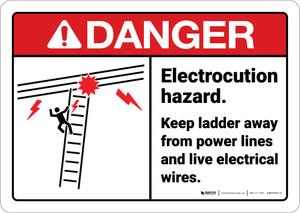 Danger: Electrocution Hazard Keep Ladder Away ANSI - Wall Sign