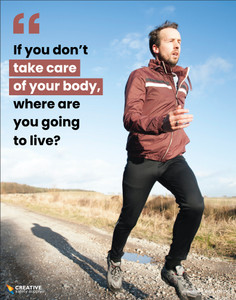 If You Don't Take Care of Your Body, Where Are You Going to Live? - Poster
