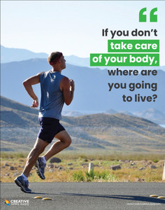 Take Care of Your Body Quote - Poster