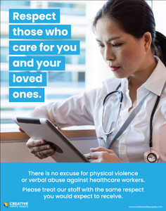 Respect Those Who Care for You and Your Loved Ones - Healthcare Workers - Poster