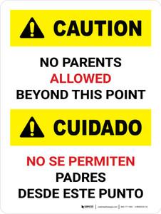 Caution: No Parents Beyond This Point Bilingual Portrait - Wall Sign