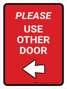 Please Use Other Door Left Arrow Red Portrait - Wall Sign