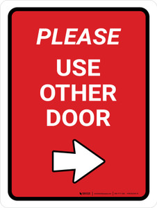 Please Use Other Door Right Arrow Red Portrait - Wall Sign