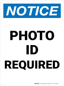 Notice: Photo ID Required Portrait - Wall Sign