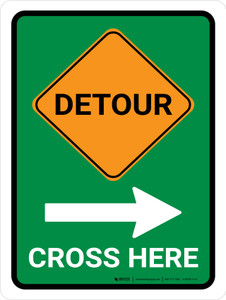 Detour (Right Arrow) Cross Here Portrait - Wall Sign