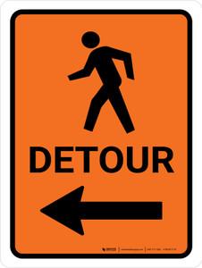 Pedestrian Detour Left Arrow Portrait - Wall Sign