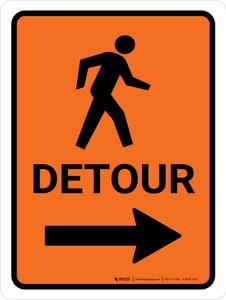 Pedestrian Detour  Right Arrow Portrait - Wall Sign