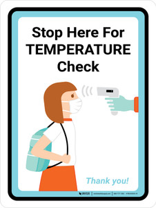 Stop Here For Temperature Check - Back to School Portrait - Wall Sign