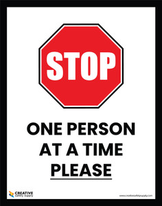 Stop - One Person At A Time Please - Poster