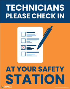 Technicians Please Check In At Your Safety Station - Poster