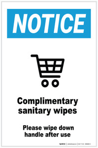 Notice: Complimentary Sanitary Wipess Please Wipe Down Cart After Use - Label
