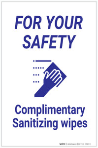 For Your Safety: Complimentary Sanitizing Wipes - Label