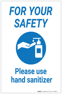 For Your Safety: Please Use Hand Sanitizer - Label