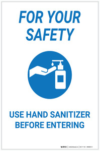 For Your Safety: Use Hand Sanitizer Before Entering - Label