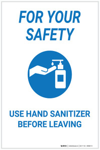 For Your Safety: Use Hand Sanitizer Before Leaving - Label