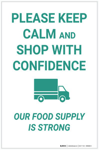 Keep Calm And Shop With Confidence Our Food Supply Is Strong - Label