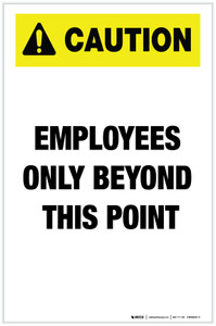 Caution: Employees Only Beyond This Point - Label