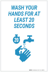 Wash Your Hands For 20 Seconds - Label