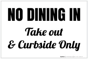 No Dining In Take Out & Curbside Only Landscape - Label