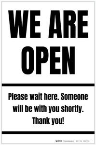 We Are Open Please Wait Here Portrait - Label