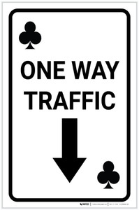 Casino - One Way Traffic Clubs Playing Card with Arrow Down Portrait - Label