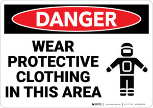 Danger: PPE Wear Protective Clothing in This Area - Wall Sign
