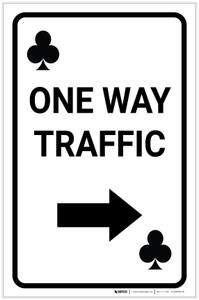 Casino - One Way Traffic Clubs Playing Card with Arrow Right Portrait - Label