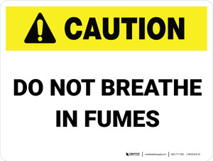 Caution: Do Not Breathe In Fumes - Wall Sign