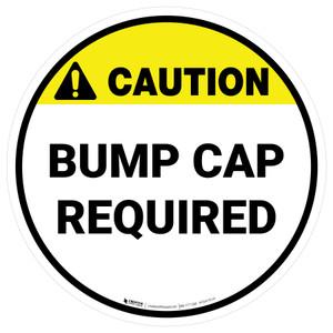 Caution: Bump Cap Required Circle - Floor Sign