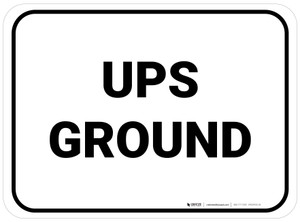 UPS Ground Rectangle White Rectangle - Floor Sign