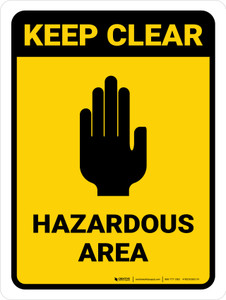 Keep Clear: Hazardous Area with Icon Portrait - Wall Sign