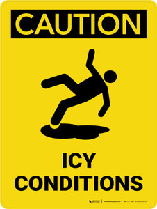 Caution: Icy Conditions with Icon Portrait - Wall Sign