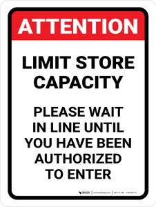 Attention: Limit Store Capacity - Please Wait in Line Portrait - Wall Sign