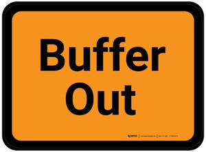 Buffer Out - Orange Rectangle - Floor Sign