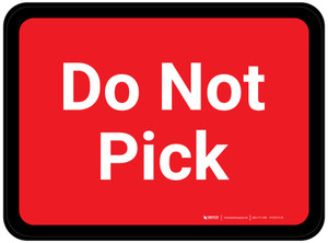 Do Not Pick - Red Rectangle - Floor Sign