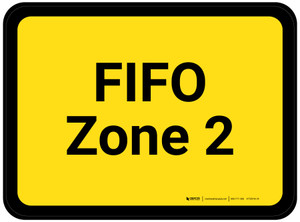 FIFO Zone 2 - Yellow Rectangle - Floor Sign