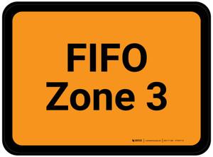 FIFO Zone 3 - Orange Rectangle - Floor Sign