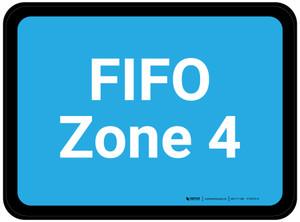 FIFO Zone 4 - Blue Rectangle - Floor Sign