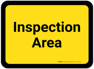 Inspection Area - Yellow Rectangle - Floor Sign