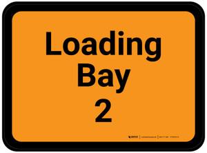 Loading Bay 2 - Orange Rectangle - Floor Sign