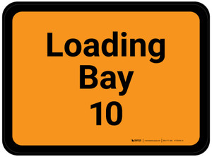 Loading Bay 10 - Orange Rectangle - Floor Sign