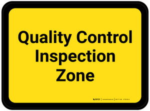 Quality Control Inspection Zone - Yellow Rectangle - Floor Sign