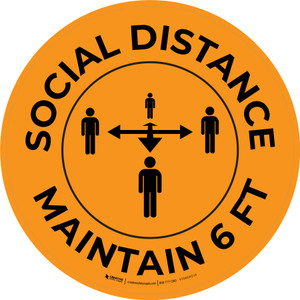 Social Distance - Maintain 6 ft Orange with Graphic Circle - Floor Sign